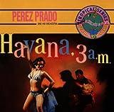 Havana 3:00 a.M