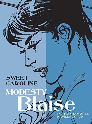 Modesty Blaise: Modesty Blaise - Sweet Caroline Sweet Caroline (Modesty Blaise (Graphic Novels))