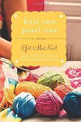Knit One Pearl One : A Beach Street Knitting Society Novel