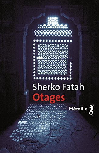 Otages - Sherko Fatah
