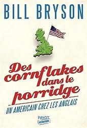 Des cornflakes dans le porridge : Un Américain chez les Anglais