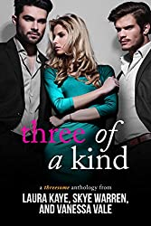 Three of a Kind: A Threesome Anthology