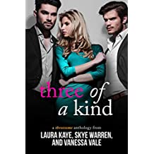 Three of a Kind: A Threesome Anthology (English Edition)