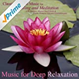 Classical Indian Music for Healing and Meditation