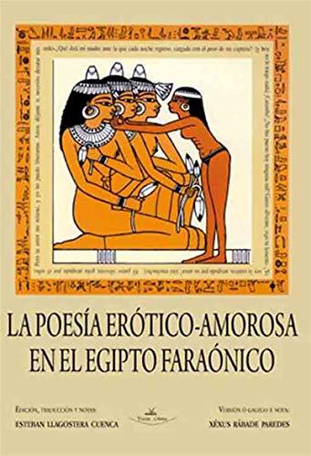 La poesía erótico-amorosa en el Egipto faraónico eBook: Esteban ...