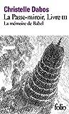 La Passe-miroir, III:La Mémoire de Babel