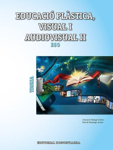 Descargar Libro Educació plàstica, visual i audiovisual II. Teoria - 9788470635205 de Amancio Paniego Gómez