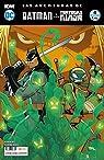 Las aventuras de Batman y las Tortugas Ninja : Las aventuras de Batman y las Tortugas Ninja núm. 04 par Matthew K. Manning