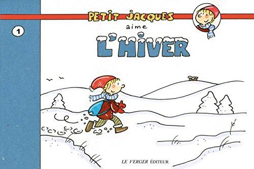 Petit Jacques aime l'hiver