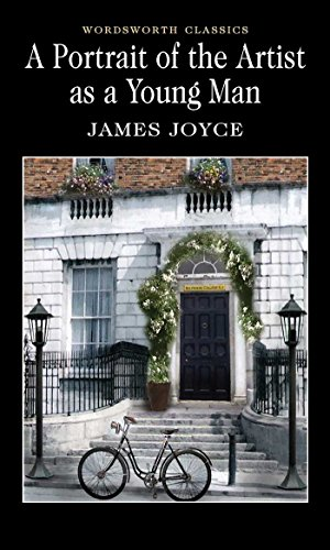 A Portrait of the Artist as a Young Man (Wordsworth Classics) por James Joyce