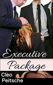 Executive Package (Office Toy Book 6) (English Edition) par [Peitsche, Cleo]