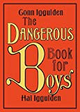 Dangerous Book for Boys, The