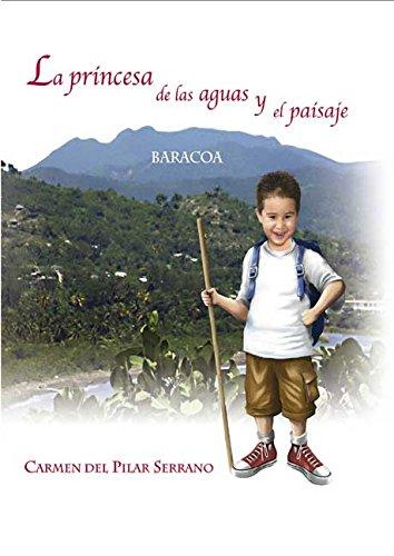La princesa de las aguas y el paisaje por Carmen del Pilar Serrano Coello