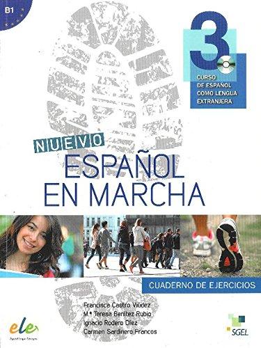 Nuevo Espanol en Marcha 3: Exercises Book with CD Level B1: Level 3: Curso de Espanol Como Lengua Extranjera