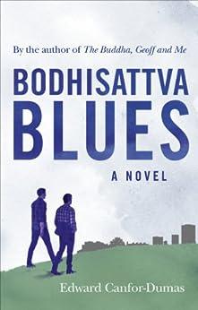 Bodhisattva Blues von [Canfor-Dumas, Edward]