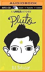 Pluto: A Wonder Story by R. J. Palacio (2015-02-10)