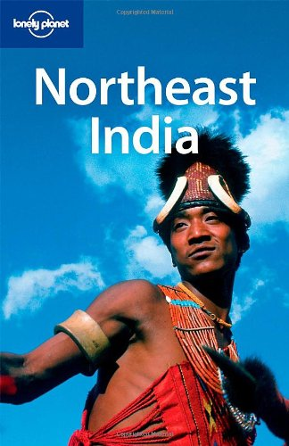 Northeast India 1 (Lonely Planet Country & Regional Guides)