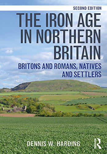 the-iron-age-in-northern-britain-britons-and-romans-natives-and-settlers