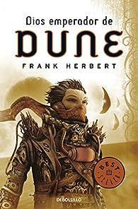 Dios emperador de Dune par Frank Herbert