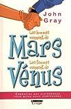 Les hommes viennent de Mars, les femmes viennent de Vénus (grands caractères) - Editions de la Loupe - 01/03/2005