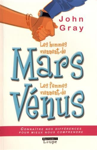 Les Hommes Viennent De Mars, Les Femmes Viennent De Vénus Grands Caractères