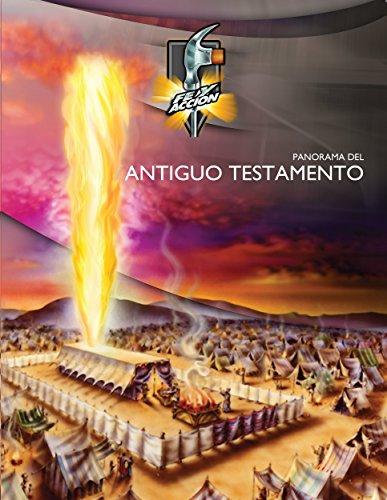 Panorama del Antiguo Testamento (Serie fe y acción nº 1043)