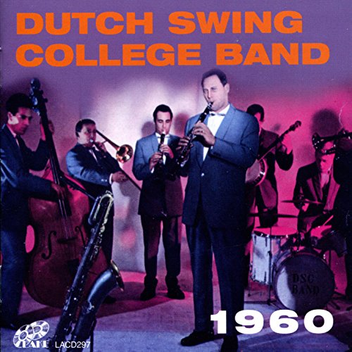 Dutch Swing College Band 1960 -