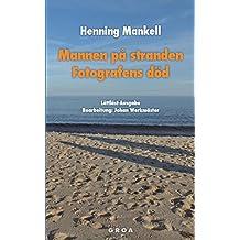 Mannen på stranden / Fotografens död: Lättläst-Ausgabe