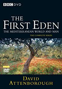 The First Eden: The Mediterranean World and Man - Complete Series [DVD]