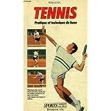 Tennis pratique et technique de base