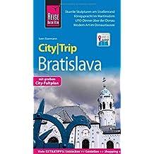 Reise Know-How CityTrip Bratislava Reiseführer mit Faltplan und kostenloser Web-App