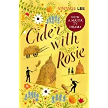 Cider With Rosie (Vintage Classics) by Laurie Lee (2002-11-01)