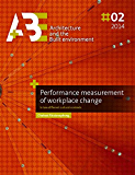 Performance measurement of workplace change: in two different cultural contexts