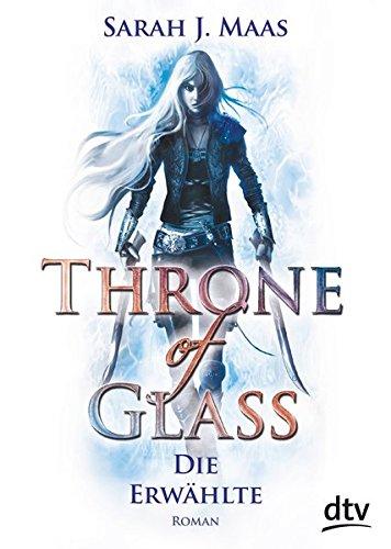Buchcover Throne of Glass 1 - Die Erwählte: Roman