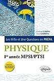 Les 1001 questions de la physique en prépa - Première Année MPSI/PTSI, nouveaux Programme by Christian Garing (2013-07-16) - Ellipses Marketing - 16/07/2013
