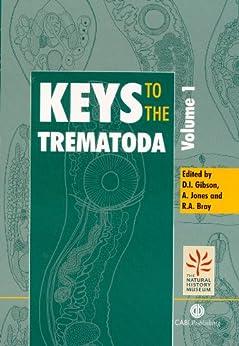 Keys To The Trematoda, Volume 1 (cabi) por David I. Gibson