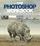 Best Photo Retouching - The Photoshop Workbook: Professional Retouching and Compositing Tips Review