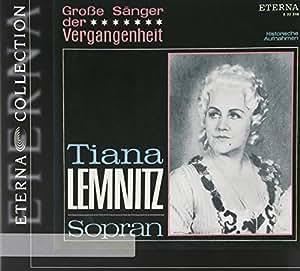 Tiana Lemnitz-Grosse Sänger der Vergangenheit