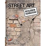Streetart, Die Stadt als Spielplatz