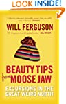 Beauty Tips From Moose Jaw: Excursion...