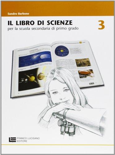 Libro di scienze. Per la Scuola media: 3