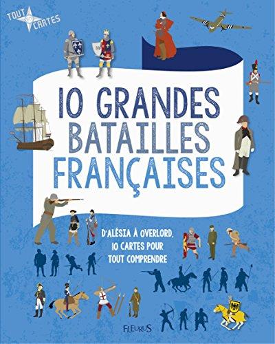 10 grandes batailles françaises