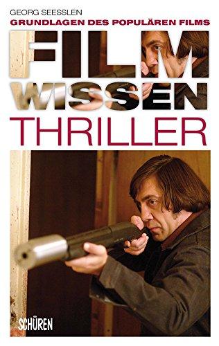 Filmwissen: Thriller: Grundlagen des populären Films - Trivia Film