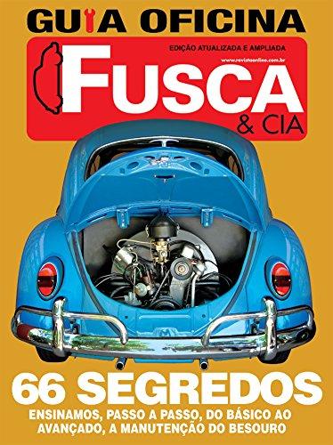 Guia Oficina Fusca & Cia Ed.02: Edição atualizada e ampliada (Portuguese Edition)
