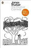 The Thurber Carnival (Penguin Modern Classics)