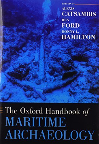 The Oxford Handbook of Maritime Archaeology (Oxford Handbooks) (2011-08-05)