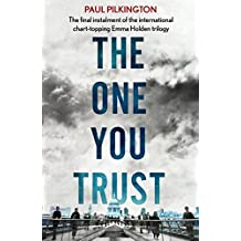 The One You Trust: Emma Holden Suspense Mystery Trilogy: Book Three