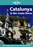 Catalunya and the Costa Brava (Lonely Planet Regional Guides)