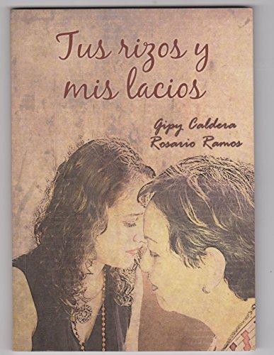 Tus rizos y mis lacios por Gilmar Caldera