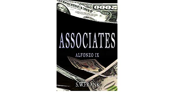 Associates (Alfonzo Series Book 9) eBook: S W  Frank: Amazon